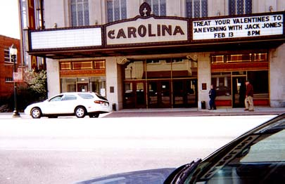 Carolina Theater. This is where Grandpa went to the movies. Black people had to sit in the balcony at the time because of